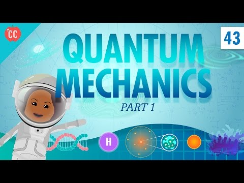 Quantum Mechanics – Part 1: Crash Course Physics #43