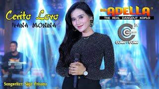 Download lagu OM ADELLA || Hana Monina || CERITO LORO || Cumi Cumi Audio
