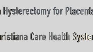 Cesarean Hysterectomy Placenta Accreta