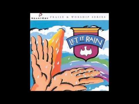 Dennis Jernigan- You Come Raining (Medley) (HeartCry)
