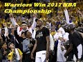 Golden State Warriors Win 2017 NBA Championship Will They Repeat?