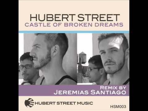 Hubert Street Feat. Bradley White-Dale - Castle Of Broken Dreams [Dub Version] (2012)