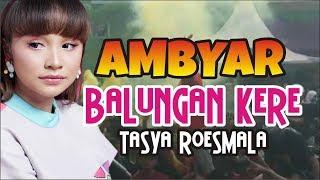 Download lagu BALUNGAN KERE TASYA ROESMALA KEN AROCK LIVE SMA NEGERI 1 GONDANG TULUNGAGUNG