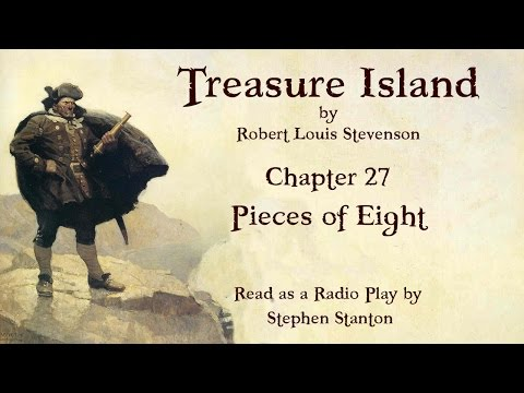 Treasure Island - Chapter 27: Pieces of Eight