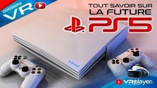 PlayStation 5 - PS5 : Tout savoir sur la future PS5 - PlayStation VR PSVR VR4Player