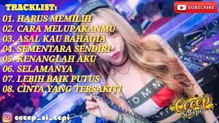DJ HARUS MEMILIH~CARA MELUPAKANMU~ASAL KAU BAHAGIA   BREAKBEAT REMIX 2020 ((BIKIN OLENG))