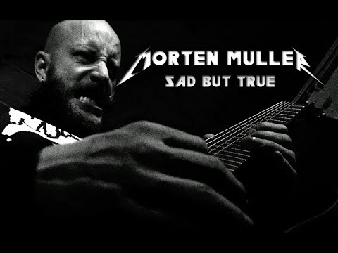 Sad But True - Meshuggah Version (Metal Cover by Morten Müller)