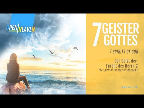 Der Geist der Furcht des Herrn Teil 2 / The Spirit of the Fear of God Part 2