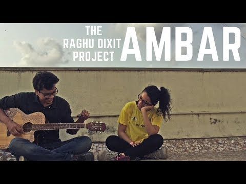Ambar- The Raghu Dixit Project (acoustic cover)