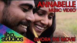 Annabelle   Ghora The Movie (Official Music Video)