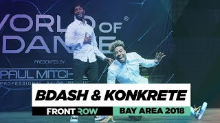Bdash Konkrete Frontrow World Of Dance Bay Area 2018 Wodbay18