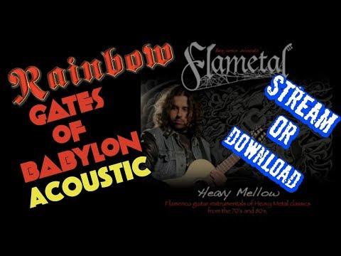 "FLAMETAL ""Gates of Babylon"" Rainbow (ASCAP) flamenco metal"