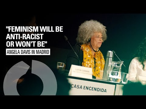 "Angela Davis talk's in Madrid: ""Feminism will be anti-racist or won't be"" (English)"