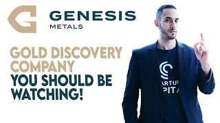 Will Genesis Metals Discover The Next BIG Gold Deposit? (TSXV:GIS) BIG Gold Exploration Opportunity