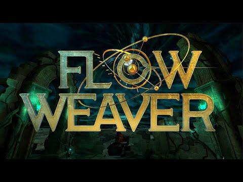 Flow Weaver - Bande Annonce