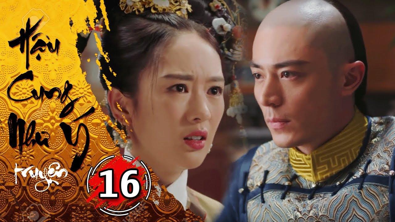 Hậu Cung Như Ý Truyện - Tập 16 [FULL HD] | Phim Cổ Trang Trung Quốc Hay Nhất 2018