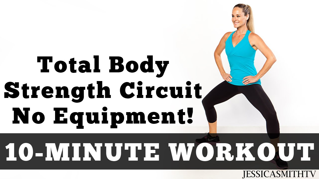 10 Minute Total Body Strength No Equipment Workout Youtube Circuit Training Without Weights