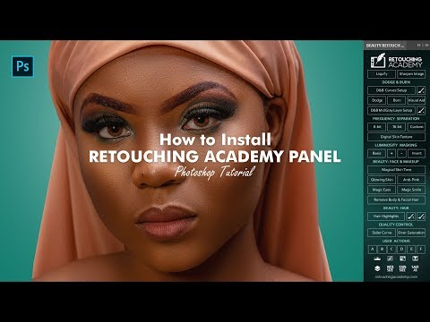 How To Install Retouching Academy In Photoshop V3.2 - 2019