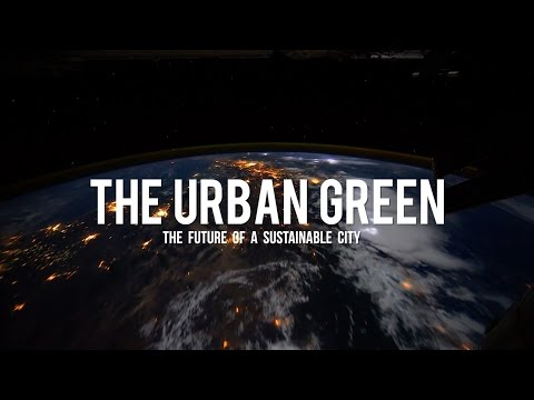The Urban Green [Trailer]