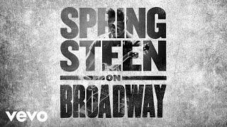 Bruce Springsteen - Dancing In the Dark (Springsteen on Broadway - Official Audio)