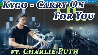 Kygo Carry On For You Ft Charlie Puth Piano Tutorial Synthesia