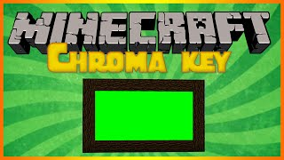 Как в майнкрафте сделать 'Сhroma key'