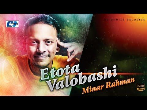 Etota Valobashi | Minar | Lyrical video | Minar Bangla Hit Song 2017