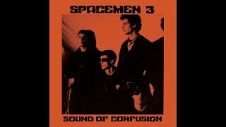 spacemen-3---sound-of-confusion