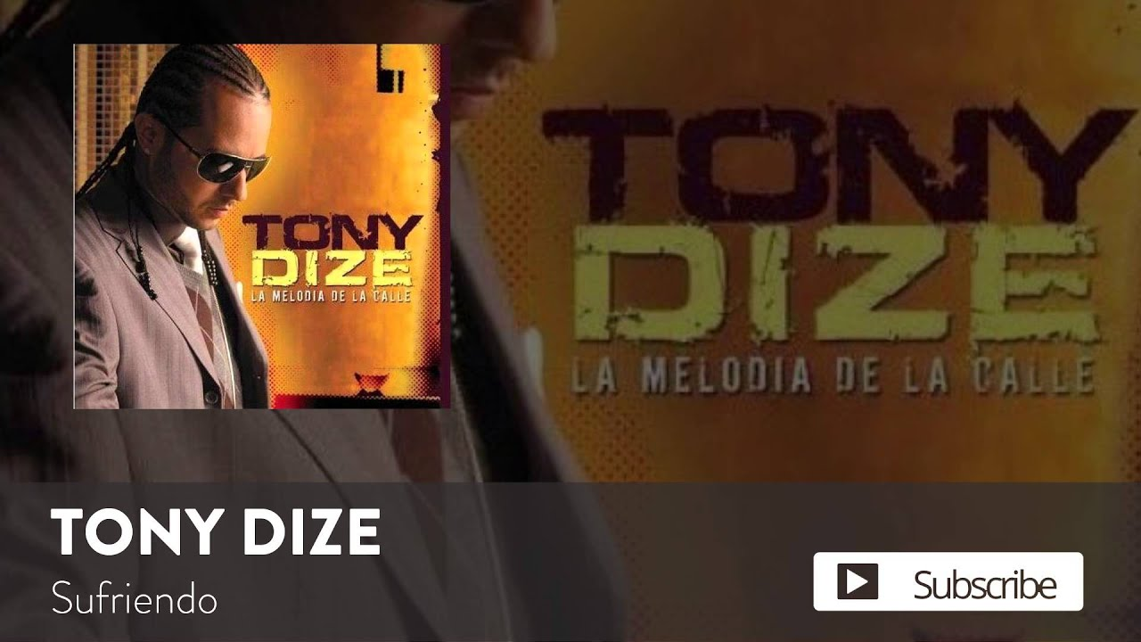 Tony Dize - Sufriendo  [Official Audio]
