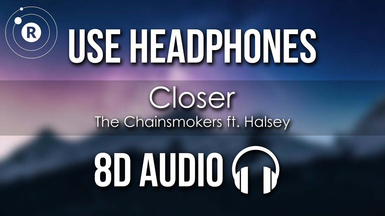Download The Chainsmokers ft. Halsey - Closer (8D AUDIO)