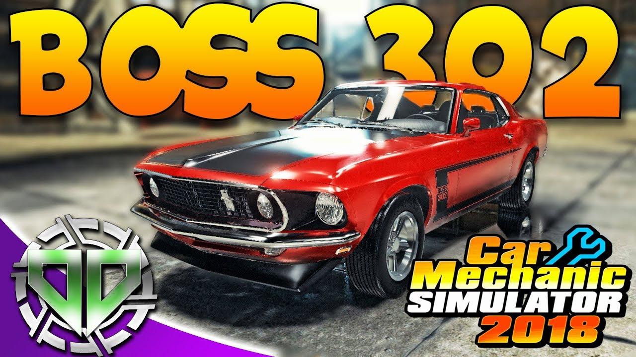 Car Mechanic Simulator 2018 1969 Ford Mustang Boss 302