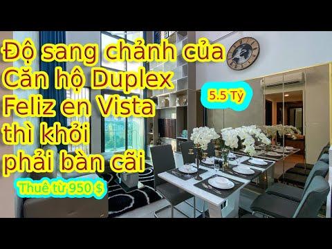 ✅ Tham quan Căn hộ chung cư Duplex Feliz en Vista 2 phòng ngủ quận 2 Tphcm thử xem giá mua bán là ??