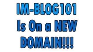 Internet-Marketing-Blog101.com is now InternetMarketingBlog101.com