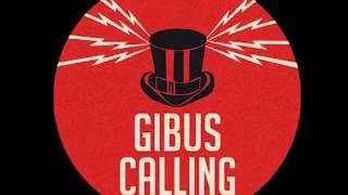 Gibus Calling - Legendary Teaser