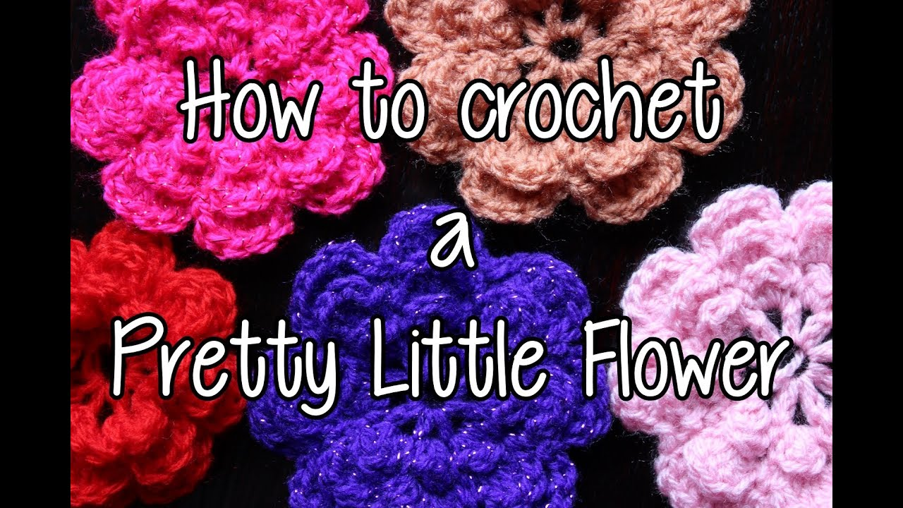 How To Crochet A Pretty Little Flower Part 1 Youtube