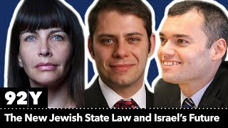 The New Jewish State Law and Israel's Future