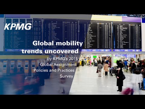 Global mobility trends uncovered by KPMG's 2015 Global Assignment Policies and Practices Survey