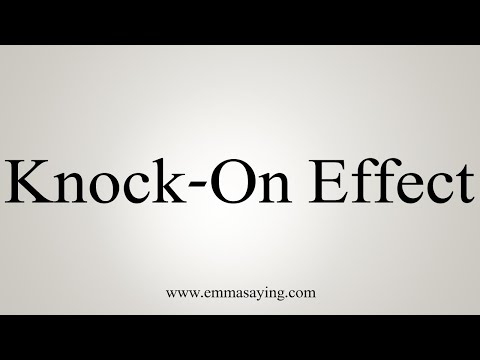 How To Pronounce Knock-On Effect