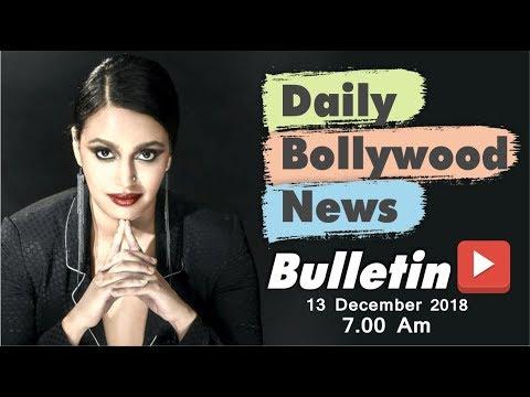 Latest Hindi Entertainment News From Bollywood | Swara Bhaskar| 13 December 2018 | 07:00 AM