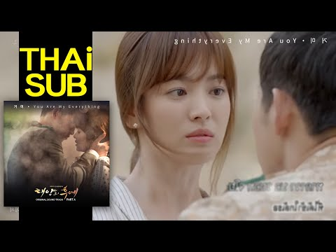 【ไทยซับ】Gummy - You Are My Everything [Descendants of The Sun OST.4]