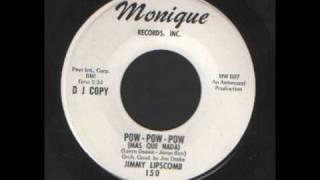 Jimmy Lipscomb - POW POW POW (Mas Que Nada).wmv
