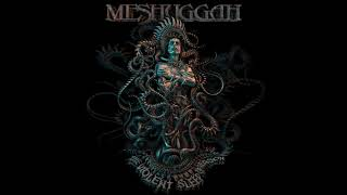 Meshuggah - Violent Sleep Of Reason (With Metronome)