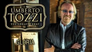 Umberto Tozzi - Gloria -