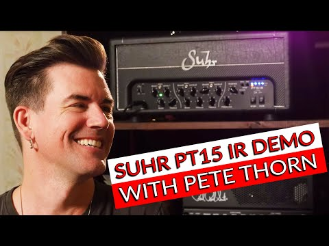 Suhr PT15 IR Demo with Pete Thorn | #TGU19 - Warren Huart: Produce Like A Pro