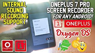 OnePlus 7 Pro Screen Recorder Port for Any Android ft. Redmi 4a | Oxygen OS Screen Recorder Apk