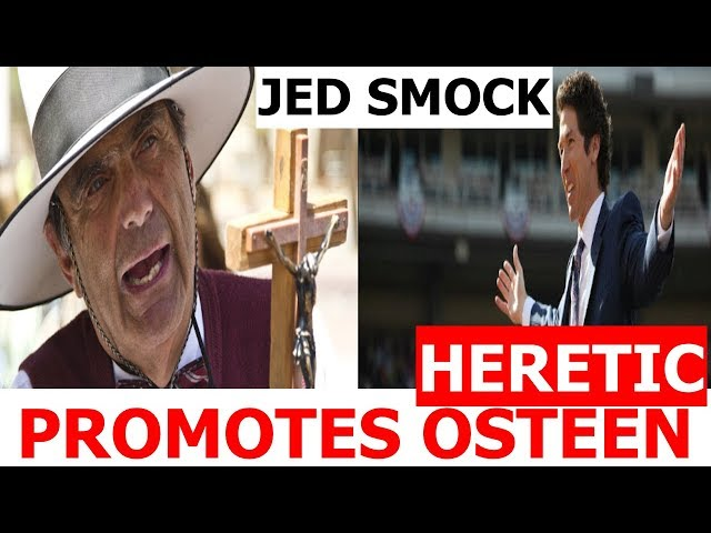 Jed Smock PROMOTES HERETIC JOEL OSTEEN!