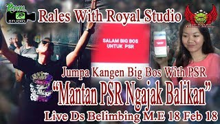 """Mantan Pacar Ngajak Balikan"" RALES Live Belimbing M.E (18/02/18) Created By Royal Studio"
