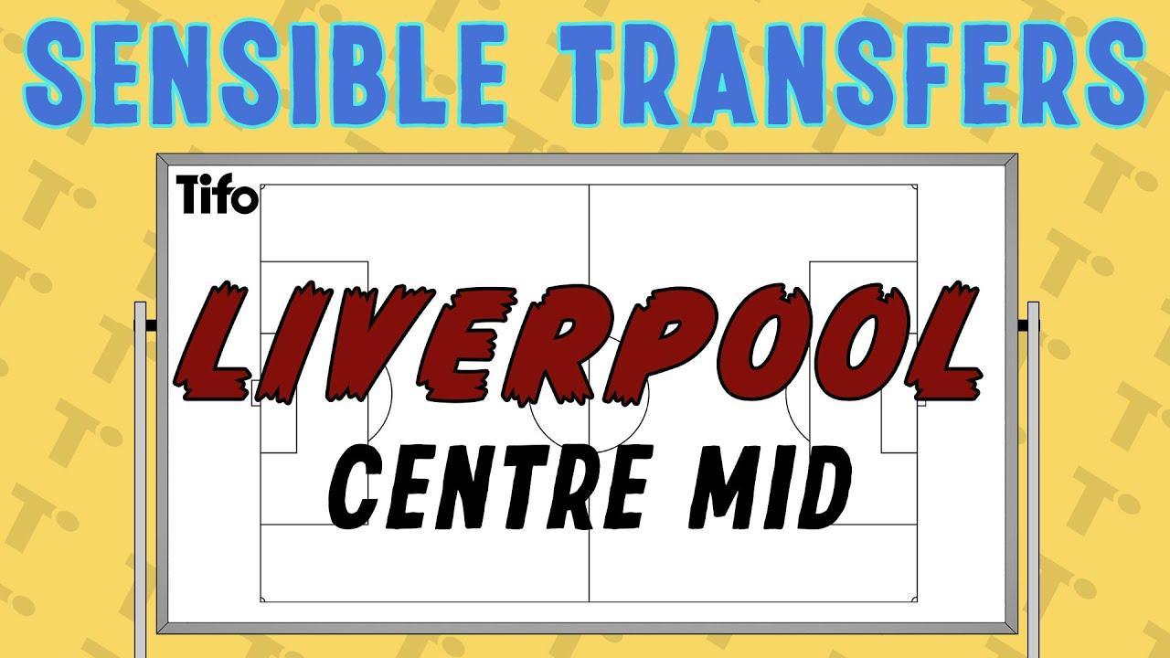 Sensible Transfers: Liverpool - Centre Midfield