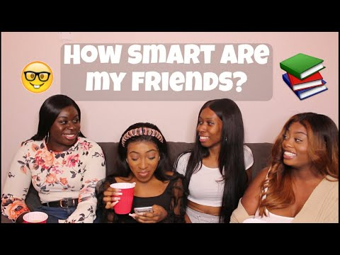 HOW SMART ARE MY FRIENDS | GENERAL KNOWLEDGE QUESTIONS | FT MY FRIENDS | FUNNY AF | *DRUNK EDITION*