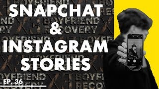 What Does It Mean When My Ex Views My Snapchat And Instagram Stories?